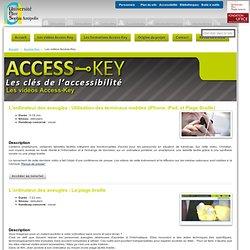 Les vidéos Access-Key