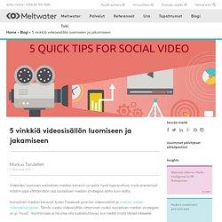 5 vinkkiä videosisällön luomiseen ja jakamiseen — Finnish