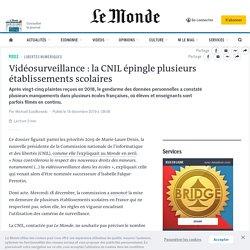 Vidéosurveillance: la CNIL épingle plusieurs établissements scolaires