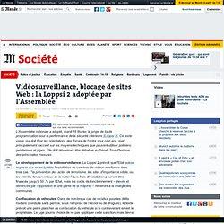 Vidéosurveillance, blocage de sites Web : la Loppsi 2 adoptée pa