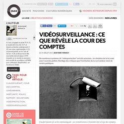 Vidéosurveillance : ce que révèle la Cour des comptes