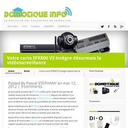 IPX800 V3 et vidéosurveillance