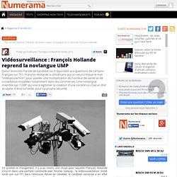 Vidéosurveillance : François Hollande reprend la novlangue UMP