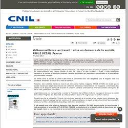 Vidéosurveillance au travail : mise en demeure de la société APPLE RETAIL France