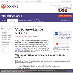 Videosurveillance urbaine : infos sur la vidéosurveillance en ville