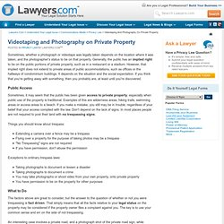 Videotaping and Photography on Private Property - Lawyers.com