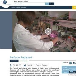 Vidéothèque CNRS : Parfum retrouvé
