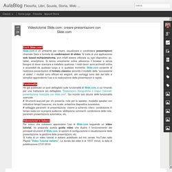 AulaBlog: Videotutorial Slide.com: creare presentazioni con Slide.com