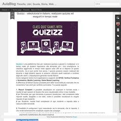 Quizizz - videotutorial in italiano: realizzare quizzes ed eseguirli in tempo reale