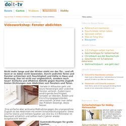 Videoworkshop: Fenster abdichten