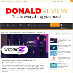 Videoz Agency Review - A Honest Review From Real User
