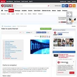 [Internet] Vider le cache Internet - La solution