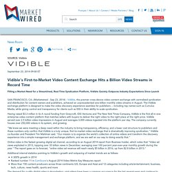 Vidible's First-to-Market Video Content Exchange Hits a Billion Video Streams in Record Time