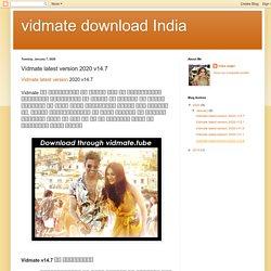 vidmate download India: Vidmate latest version 2020 v14.7