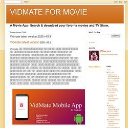 VIDMATE FOR MOVIE: Vidmate latest version 2020 v15.3