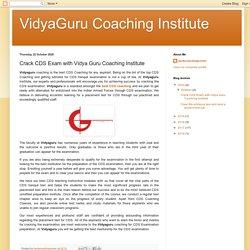 Join Vidya Guru Coaching Institute and Crack CDS Exam