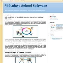 Vidyalaya School Software: You Should Opt for School ERP Software to Be in Race of Digital Education
