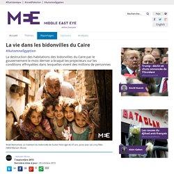 La vie dans les bidonvilles du Caire