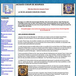 la vie de Jacques Coeur en 4 pages