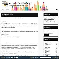 La vie au Moyen-âge - La Classe de Myli Breizh