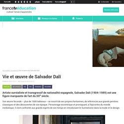 Vie et œuvre de Salvador Dalí