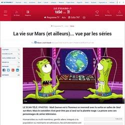 La vie sur Mars (et ailleurs)... vue par les séries