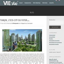 Eco-Cités : Tianjin donne l'exemple