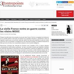 La vieille France rentre en guerre contre les vilains MOOC