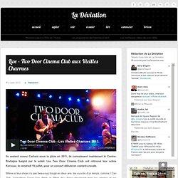 Live - Two Door Cinema Club