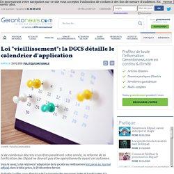 """Loi """"vieillissement"""": la DGCS détaille le calendrier d'application"""