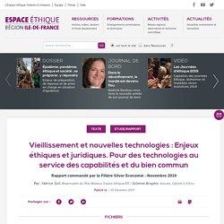 Vieillissement et nouvelles technologies : Enjeux éthiques et juridiques. Pour des technologies au service des capabilités et du bien commun