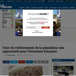 Faire du viellissement de la population une opportunité pour l'économie française