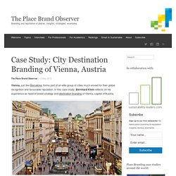 Case Study: Vienna City Destination Branding and Brand Image