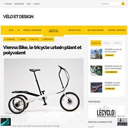 Vienna Bike, tricycle urbain pliant utilitaire