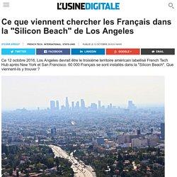"""Ce que viennent chercher les Français dans la """"Silicon Beach"""" de Los Angeles"""