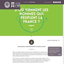 D'où viennent les hommes qui peuplent la France ?
