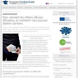 D'où viennent les millions d'Euros d'Erasmus, et comment vous pouvez obtenir certains