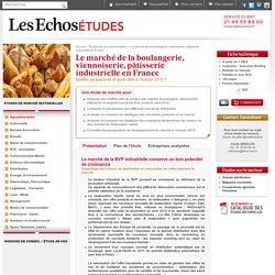 Le marché de la boulangerie, viennoiserie, pâtisserie industrielle en France