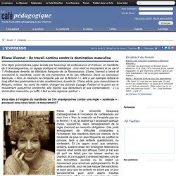 Eliane Viennot : Un travail continu contre la domination masculine