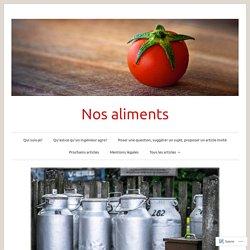 BLOG NOS ALIMENTS 12/12/16 D'où vient cette mode du « sans lait » et du « sans gluten »?