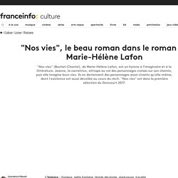 """""""Nos vies"""", le beau roman dans le roman de Marie-Hélène Lafon"""