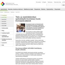 Tieto- ja viestintätekniikan opetuskäyttö Suomessa muuta Eurooppaa jäljessä