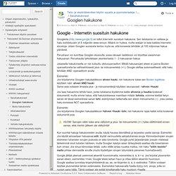 Googlen hakukone - Tieto- ja viestintätekniikan käytön oppaita ja oppimateriaaleja