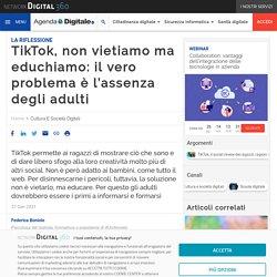 TikTok, non vietiamo ma educhiamo: il vero problema è l'assenza degli adulti