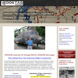 Vietnam Battlefield Expedition Tour