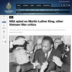 NSA spied on Martin Luther King, other Vietnam War critics