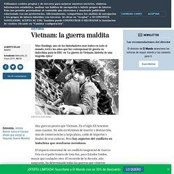 Vietnam: la guerra maldita