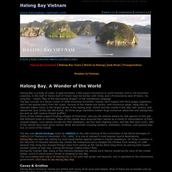 Halong Bay, Halong Bay Vietnam, HaLong Bay, Vietnam Dragon's Bay, Halong Cat Ba Island Travel Information, Tourism the World Heritage Site of Halong Bay in Viet Nam.