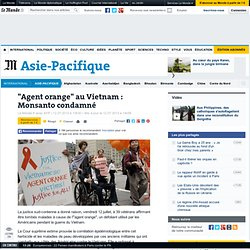 """""""Agent orange"""" au Vietnam : Monsanto condamné"""