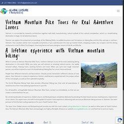 Looking for Vietnam Mountain Bike Tours